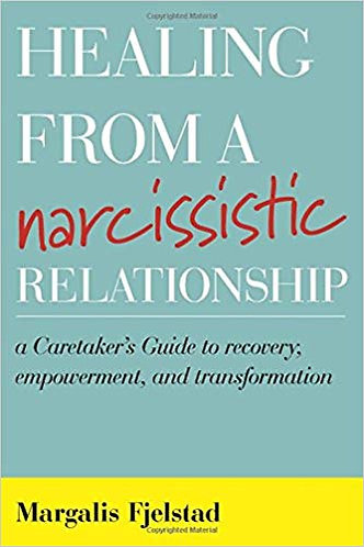 Healing from a Narcissistic Relationship byMargalis Fjelstad [eBook]