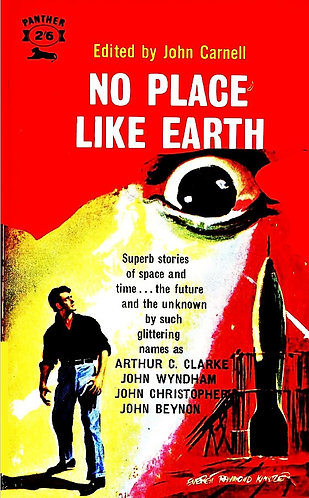No Place Like Earth by John Carnell (1961) Science Fiction Collection [eBook]