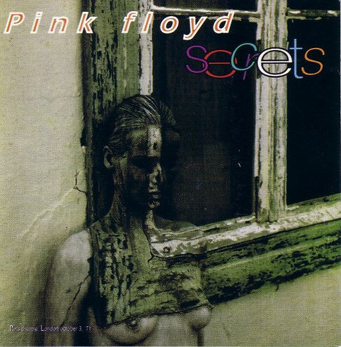 Pink Floyd - Secrets [Live at Paris Theatre London, Oct 3 '71] [MP3 320]