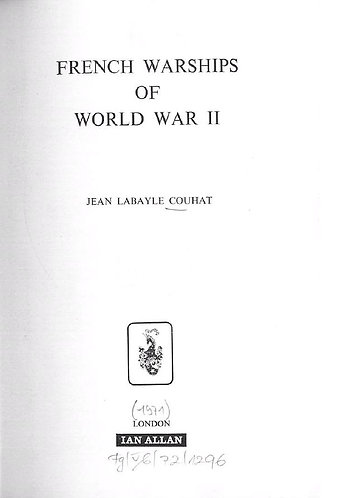 French Warships of World War II by Jean Labayle Couhat [PDF]