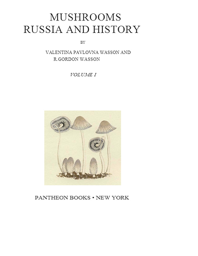 Mushrooms, Russia and History - The Reader Edition - Valentina Pavlovna Wasson