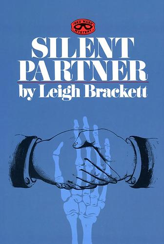 Silent Partner (1969) A novel by Leigh Brackett [eBook]