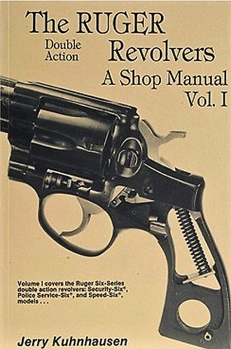 The Colt Double Action Revolvers : A Shop Manual (Vol 1) by Jerry Kuhnhausen