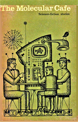 Molecular Cafe - Soviet Science Fiction Stories (1968) [eBook]
