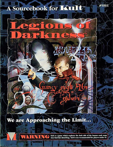Legions of Darkness: A Sourcebook for Kult #5001 RPG [PDF]
