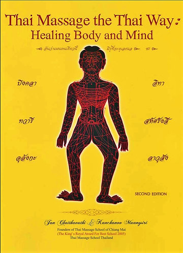 Thai Massage the Thai Way: Healing Body and Mind by Jan Chaithavuthi [PDF]