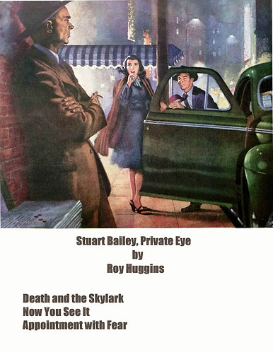 Stuart Bailey, Private Eye (Short Stories) by Ray Huggins [eBook]