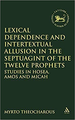 Lexical Dependence and Intertextual Allusion in the Septuagint of the 12 Prophet