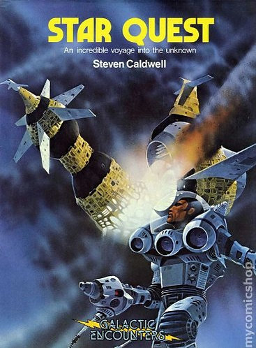 Star Quest - An Incredible Voyage Into the Unknown by Steven Caldwell - Galactic
