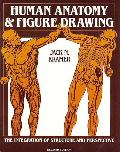 Human Anatomy and Figure Drawing by Jack Kramer [eBook]