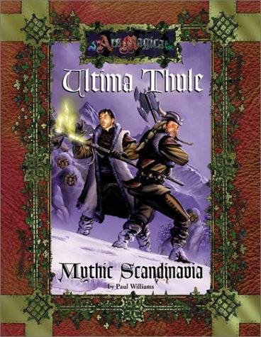 Ultima Thule: Mythic Scandinavia (Ars Magica RPG) Roleplaying Game Sourcebook