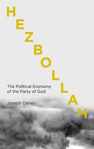 Hezbollah: The Political Economy of Lebanon's Party of God [eBook] Joseph Daher