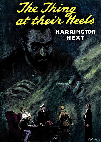 The Thing at Their Heels by Harrington Hext [eBook]
