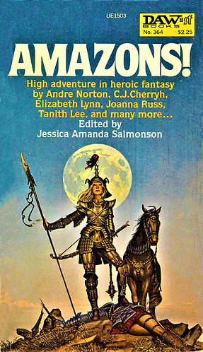 Amazons! (1979) by Jessica Amanda Salmonson (Ed) [eBook]