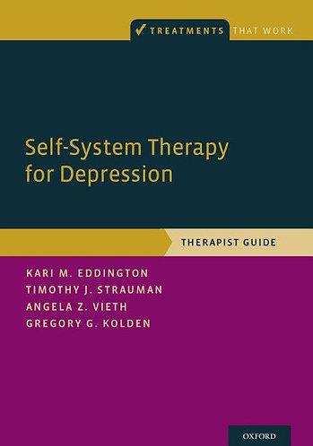 Self-System Therapy for Depression: Therapist Guide [eBook]