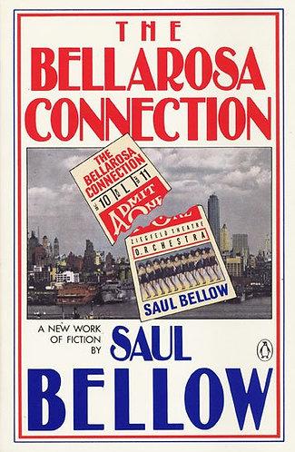 The Bellarosa Connection by Saul Bellow [eBook] Novella