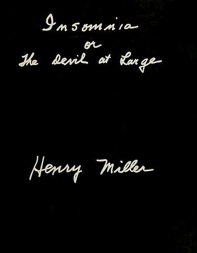 Insomnia Or the Devil at Large by Henry Miller [eBook]
