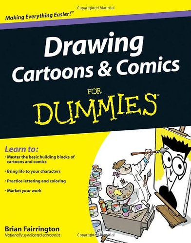Drawing Cartoons and Comics For Dummies [Digital Edition] Simple Guide to Learn