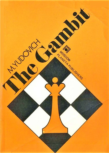 The Gambit by Mikhail Yudovich [E-Book]