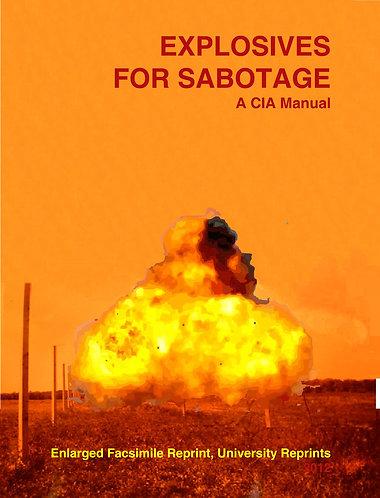 CIA Explosives For Sabotage Manual - Paladin [eBook]