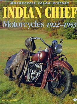 Indian Chief Motorcycles 1922-1953 [eBook] Illustrated History of the