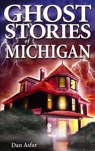 Ghost stories of Michigan by Dan Asfar [eBook]