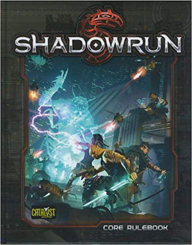 Shadowrun: Fifth Edition (5e) Core Rulebook by Catalyst Games [PDF]