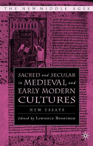 Sacred and Secular in Medieval and Early Modern Cultures - Besserman [Digital]