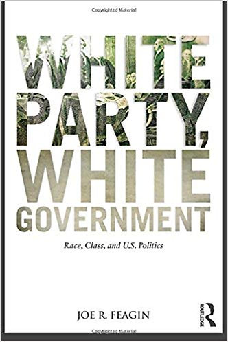White Party, White Government by Joe R. Feagin [eBook]