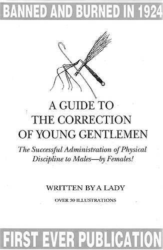 A Guide to the Correction of Young Gentlemen by Alice Kerr-Sutherland (1924)