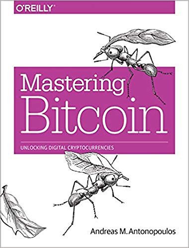 Mastering Bitcoin: Unlocking Digital Cryptocurrencies [eBook] Guide to Currency