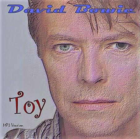 David Bowie - Toy [Unofficial Release Album] [MP3]