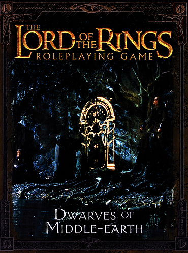Dwarves of Middle Earth - Lord of the Rings Roleplaying game supplement