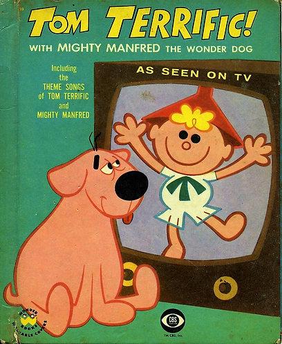 Tom Terrific with Might Manfred the Wonder Dog (1958 Wonder Books) Crabby [PDF]