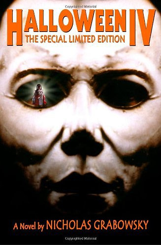 Halloween IV: The Special Limited Edition Movie Book by Nicholas Grabowsky