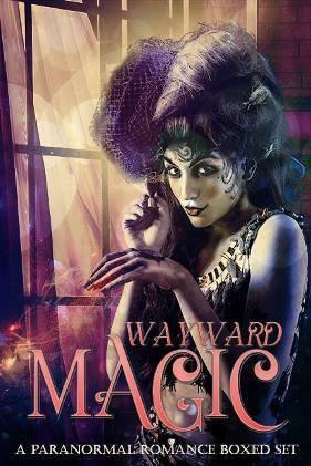 Wayward Magic: A Paranormal Romance Boxed Set (11 eBook Set) by Scarlett Dawn
