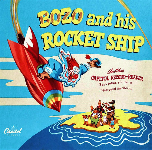Bozo the Clown And His Rocket Ship (1947) (Capitol Record Reader) - Livingston