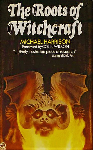 The Roots of Witchcraft by Michael Harrison [eBook]