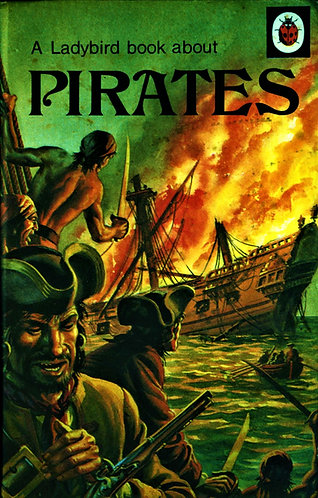 A Ladybird Book About Pirates by L. Du Garde Peach [eBook]