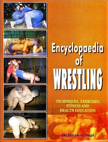 Encyclopaedia of Wrestling (2001) by Harphool Singh (Encyclopedia) [PDF]