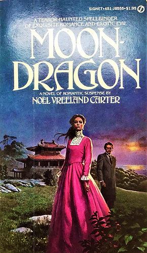 Moondragon by Noel Vreeland Carter (1979) [eBook]