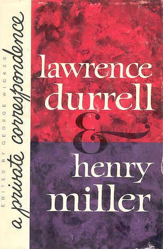 Lawrence Durrell and Henry Miller: A Private Correspondence [eBook]