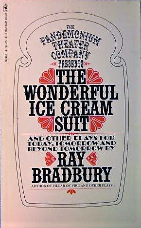 The Wonderful Ice Cream Suit and Other Plays (Movie) by Ray Bradbury [eBook]