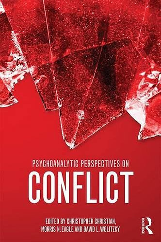 Psychoanalytic Perspectives on Conflict (Psychological Issues) [eBook] Christian