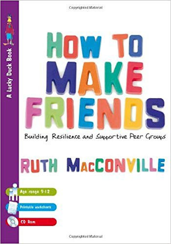 How to Make Friends: Building Resilience and Supportive Peer Groups [eBook]