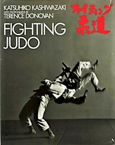 Fighting Judo by Katsuhiko Kashiwazaki (Martial Arts Guide) [eBook]
