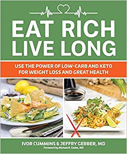 Eat Rich Live Long: Mastering the Low-Carb & Keto Spectrum for Weight Loss +