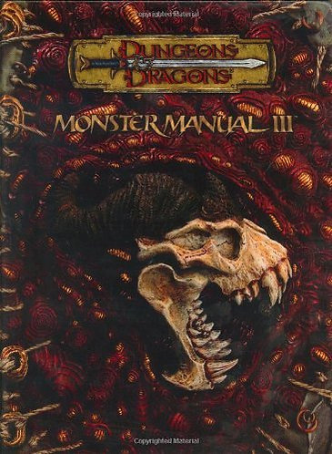 Monster Manual III (Dungeons & Dragons d20 3.5 Fantasy Roleplaying Supplement)
