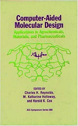 Computer-Aided Molecular Design: Applications in Agrochemicals, Materials [PDF]