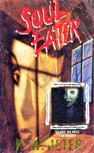 Soul Eater by K. W. Jeter [E-Book]